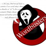 Who you gonna call – Wordbusters!